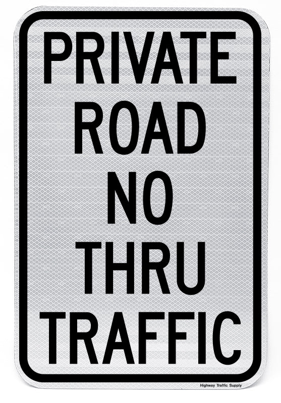 Private Road No Thru Traffic Sign