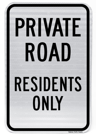 Private Road Residents Only Sign (Black on White)