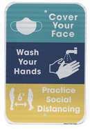 Cover Your Face, Wash Your hands, Practice Social Distancing Sign (3-Color)