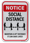 Notice Social Distancing... It Can Save Lives Sign