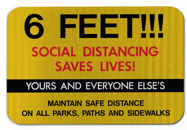 Social Distancing Saves Lives Sign