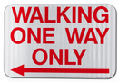 Walking One Way Only Sign (with Left Arrow)