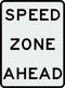 R2-10 Speed Zone Ahead Sign