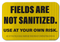 Fields Are Not Sanitized Use At Your Own Risk Sign
