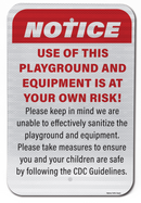 Use of This Playground and Equipment is At Your Own Risk Sign
