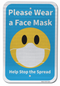 Please Wear a Face Mask Help Stop the Spread Sign