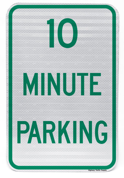 10 Minute Parking Sign