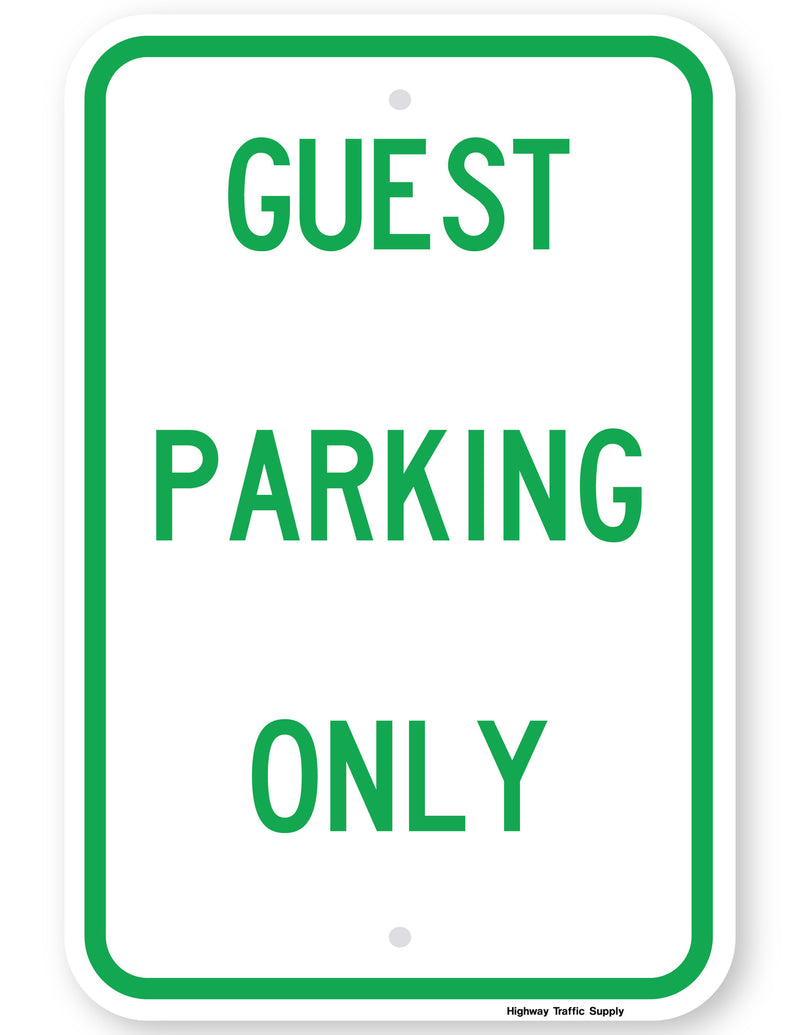 Guest Parking Only Sign