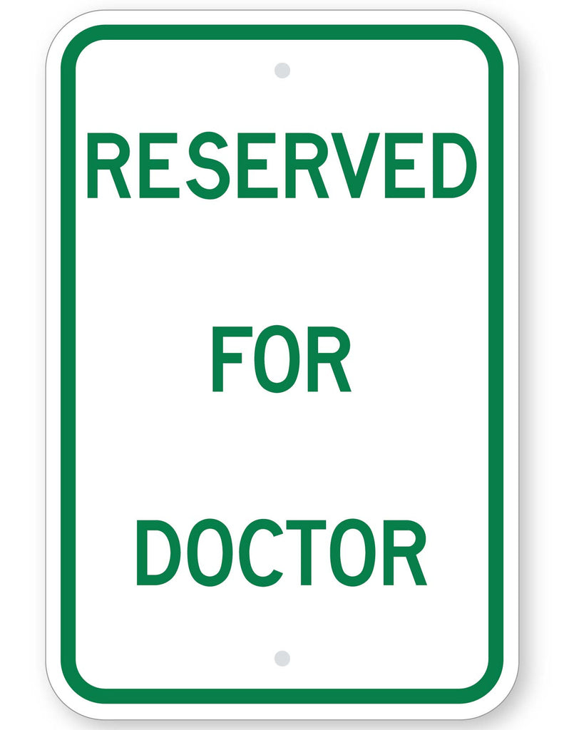 Reserved For Doctor Sign