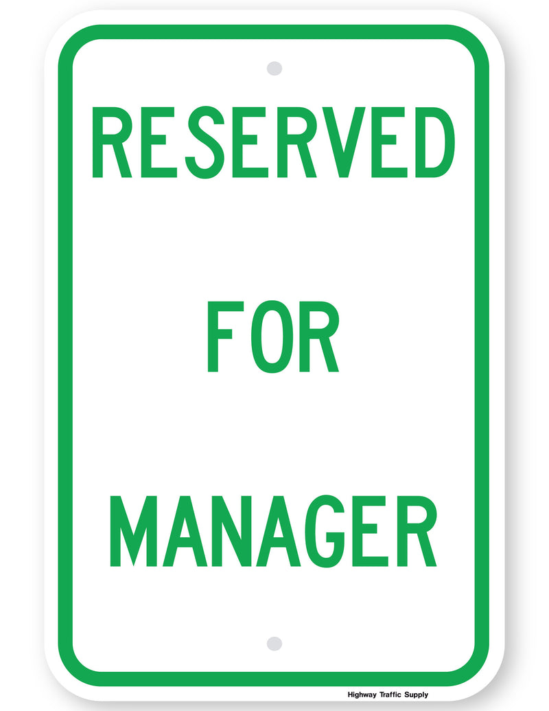 Reserved For Manager Sign