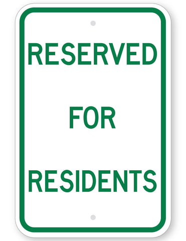 Reserved For Residents Sign