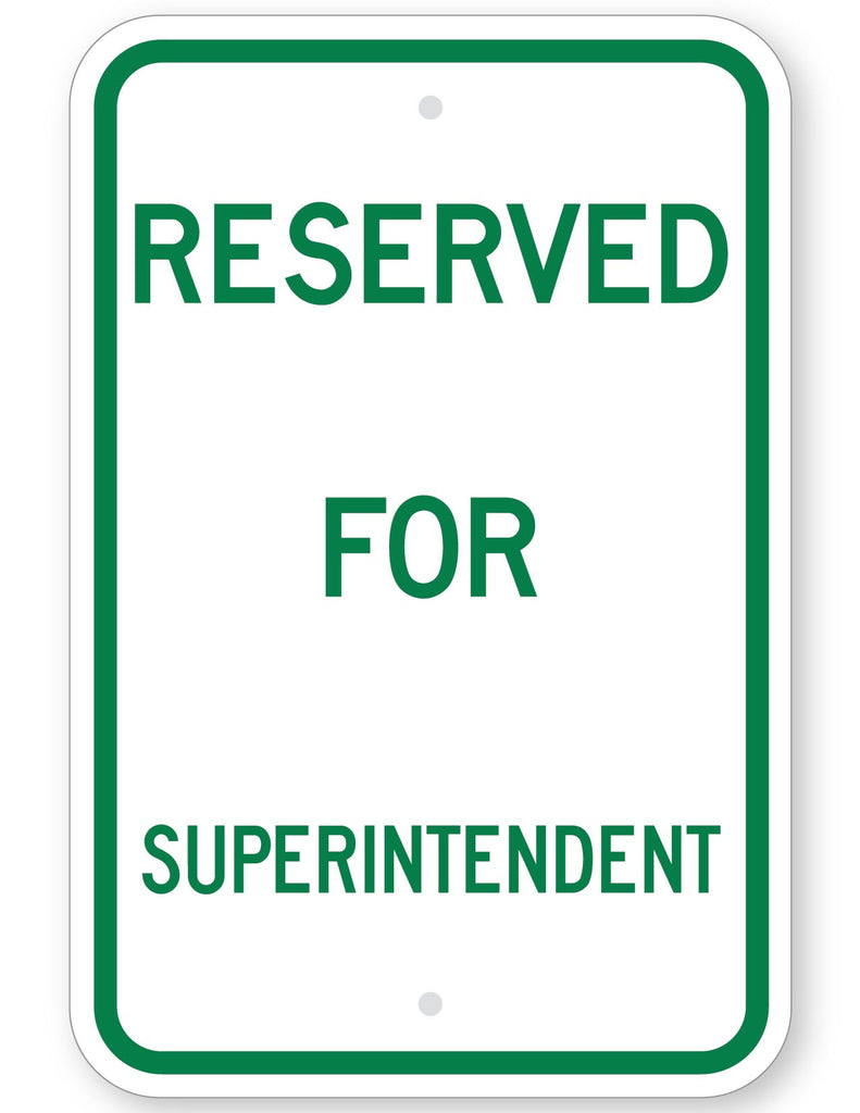Reserved For Superintendent Sign