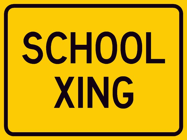 School X-Ing Sign