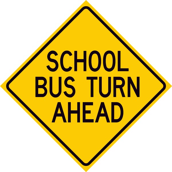 School Bus Turn Ahead Sign