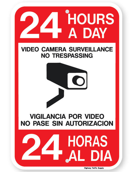 24 Hours A Day 24 Horas Al Dia Bilingual Neighborhood Watch Sign