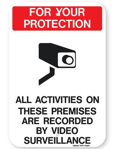 For Your Protection... Video Surveillance Sign