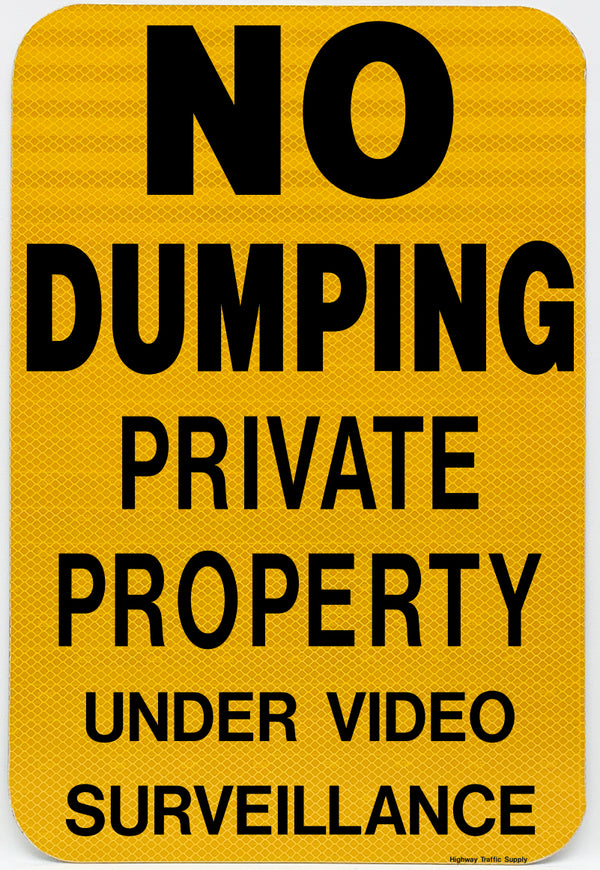 No Dumping Private Property Under Video Surveillance Sign (Black on Yellow)