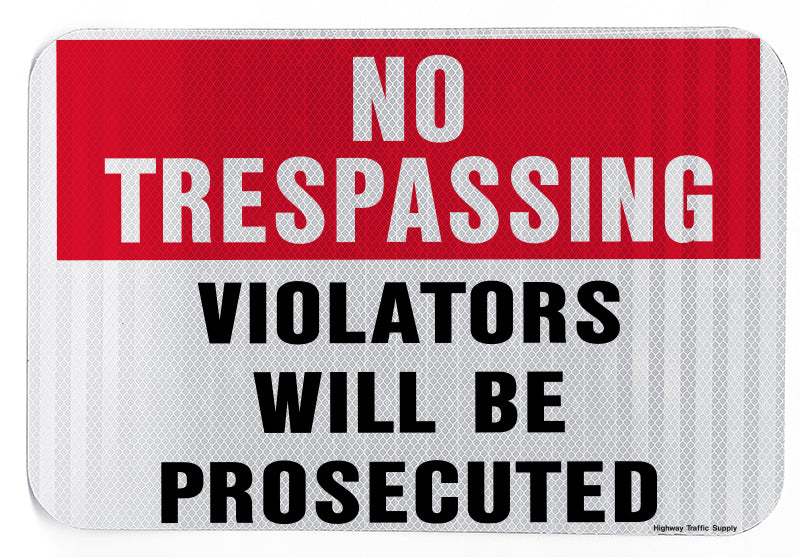 No Tresspassing Violators Will Be Prosecuted Sign (Red and Black on White)