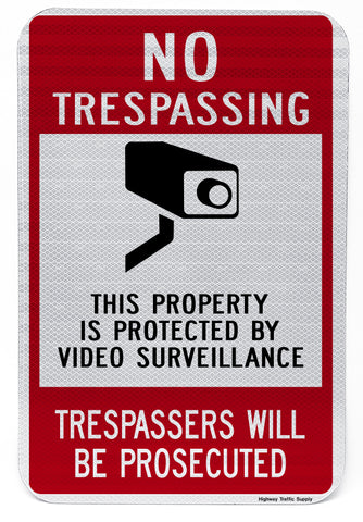 No Trespassing This Property Is Protected... Trespassers Will Be Prosecuted Sign
