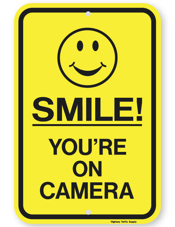 Smile! You're on Camera Sign