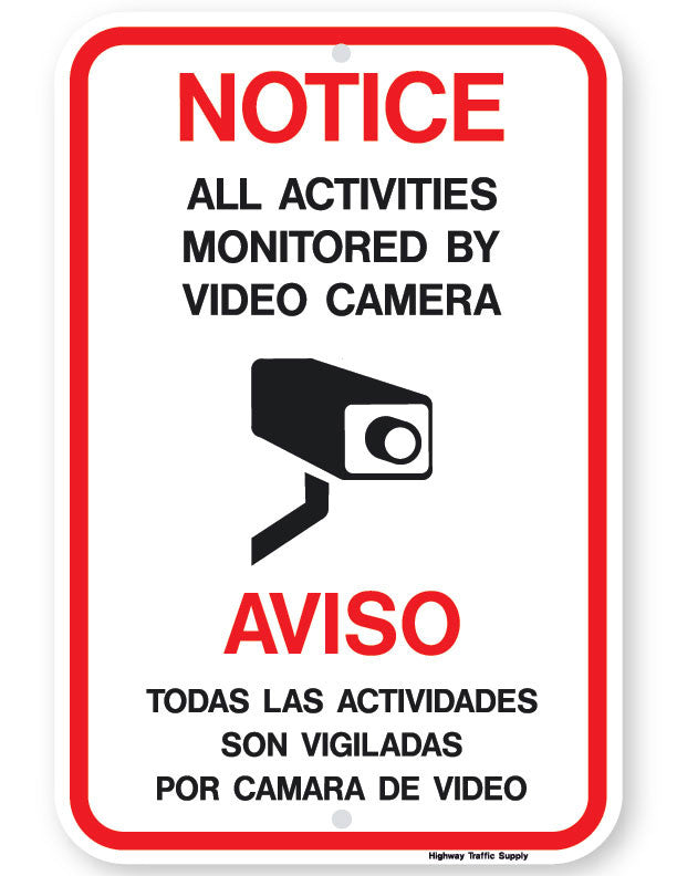 Notice/Aviso All Activities Monitored by Video Camera Sign ...