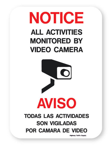 Notice/Aviso: All Activities Monitored by Video Camera Sign (on .040 Aluminum)