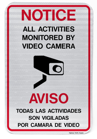 Notice/Aviso All Activities Monitored by Video Camera Sign