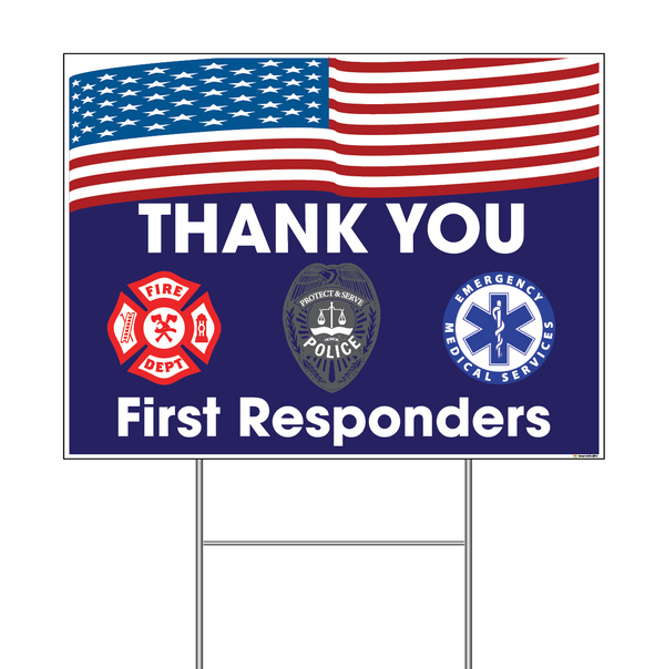 Thank You First Responders (with Flag) Coroplast Sign with Step-Stake