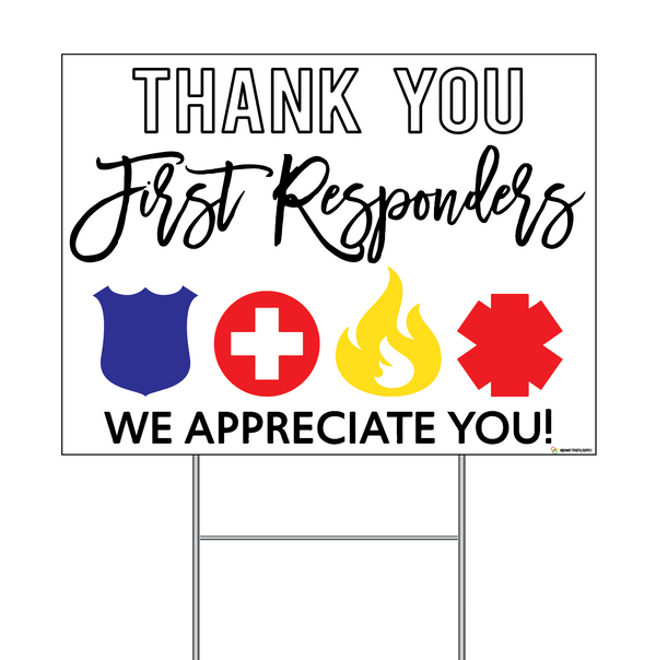 Thank You First Responders Coroplast Sign with Step-Stake