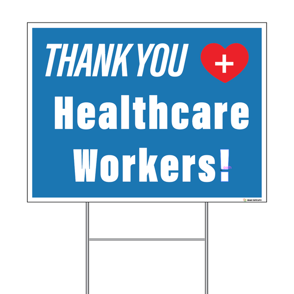 Thank You Healthcare Workers Sign with Step-Stake