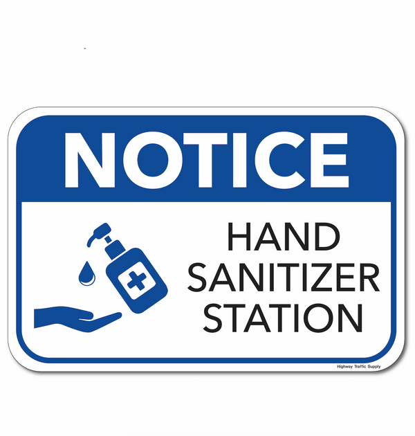 Notice Hand Sanitizer Station Sign