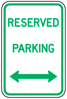 Reserved Parking Sign (with double arrow)