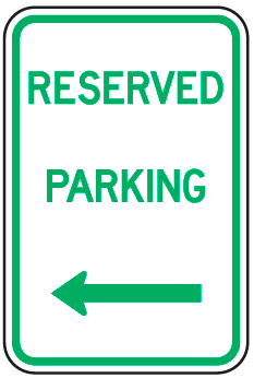 Reserved Parking Sign (with left arrow)