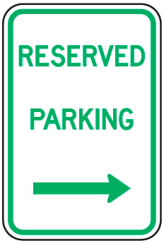 Reserved Parking Sign (with right arrow)