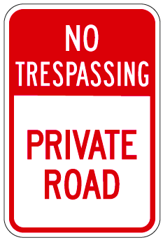 No Trespassing Private Road Sign