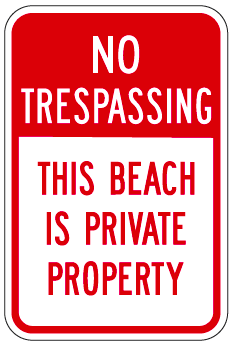 No Trespassing This Beach Is Private Property Sign