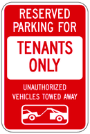 Reserved Parking For Tenants Only Unauthorized Vehicles Will Be Towed Away Sign