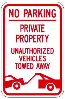 No Parking Private Property Unauthorized Vehicles Will Be Towed (with Symbol) Sign