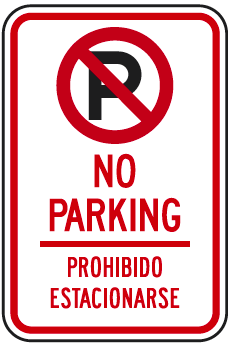 Bilingual (English and Spanish) No Parking Symbol No Parking Prohibido Estacionarse Sign