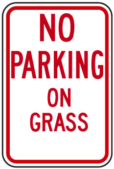 No Parking On Grass Sign