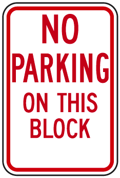 No Parking On This Block Sign