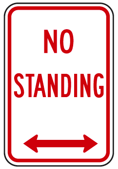 No Standing (with double arrow) Sign