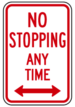 No Stopping Any Time (with double arrow) Sign