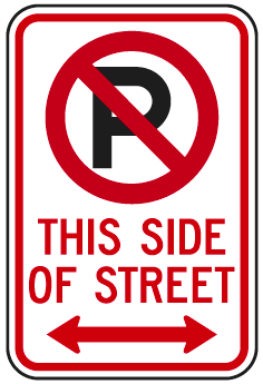 No Parking Symbol This Side Of Street (with Double Arrow) Sign