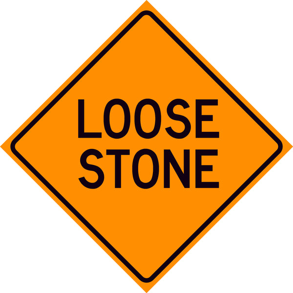 Loose Stone Sign