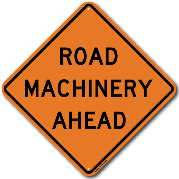 W21-3 Road Machinery Ahead Sign
