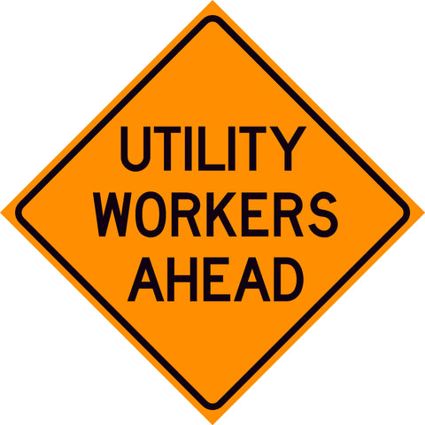 Utility Workers Ahead Sign
