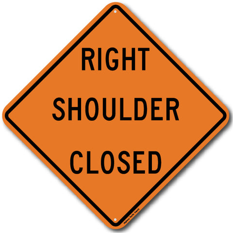 W21-5aR Right Shoulder Closed Sign