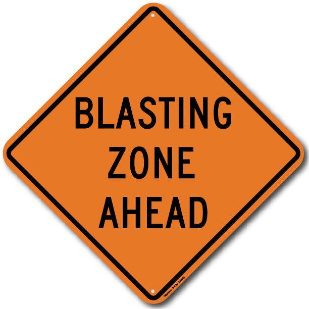 W22-1 Blasting Zone Ahead Sign