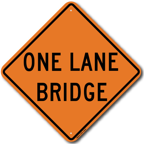 W5-3 One Lane Bridge Sign